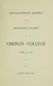 Cover of: Baccalaureate address to the graduating classes of Oberlin College, June 28, 1891