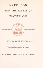 Cover of: Napoleon and the Battle of Waterloo