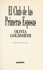 Cover of: El club de las primeras esposas | Olivia Goldsmith