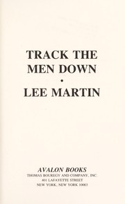 Cover of: Track the Men Down | Lee Martin