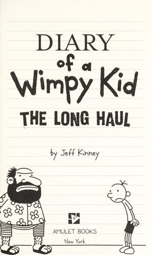 Diary Of A Wimpy Kid The Long Haul 1999 To 2014 Edition Open Library