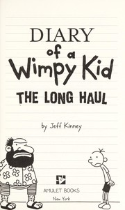 Cover of: Diary of a wimpy kid : the long haul |