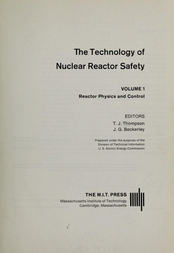 The Technology of Nuclear Reactor Safety - Vol. 2 by