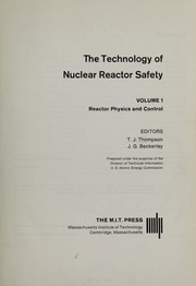 Cover of: The Technology of Nuclear Reactor Safety - Vol. 2 |