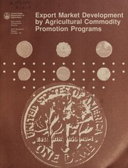 Cover of: Export market development by agricultural commodity promotion program