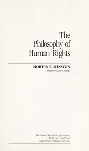 Cover of: The Philosophy of human rights | [edited by] Morton E. Winston.