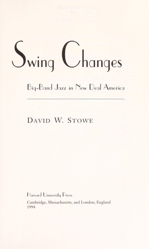 Swing changes by David W. Stowe