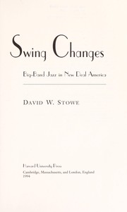 Cover of: Swing changes | David W. Stowe