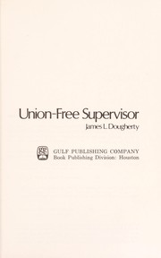 Cover of: Union-free supervisor