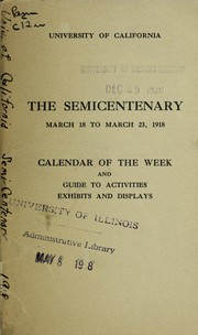 Cover of: The Semicentenary, March 18 to March 23, 1918 | University of California (1868-1952)
