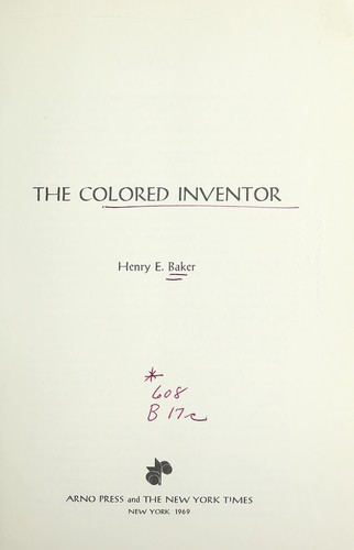 The colored inventor by Baker, Henry E.