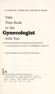 Cover of: Take this book to the gynecologist with you