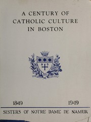 Cover of: A century of Catholic culture in Boston, 1849-1949. |