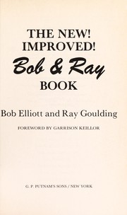 Cover of: The new! improved! Bob & Ray book | Bob Elliott