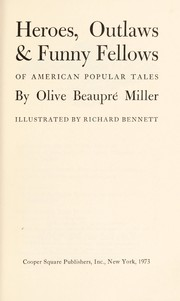 Cover of: Heroes, outlaws, & funny fellows of American popular tales