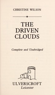 Cover of: The Driven Clouds | Christine Wilson