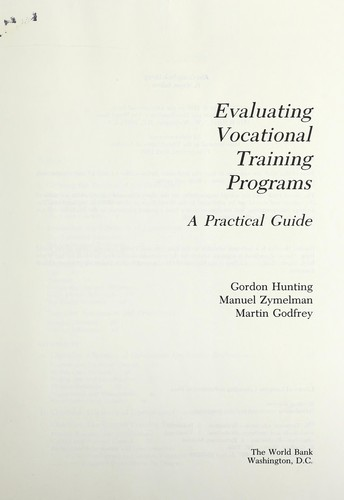 Evaluating vocational training programs by Gordon Hunting