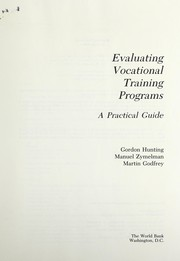 Cover of: Evaluating vocational training programs | Gordon Hunting