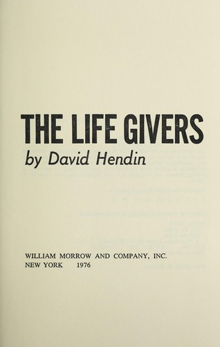 The life givers by David Hendin