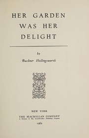 Cover of: Her garden was her delight