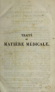 Cover of: Trait©♭ de mati©·re m©♭dicale, ou de l'action pure des m©♭dicamens homoeopathiques