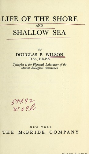 Life of the shore and shallow sea by Douglas P. Wilson