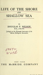 Cover of: Life of the shore and shallow sea | Douglas P. Wilson