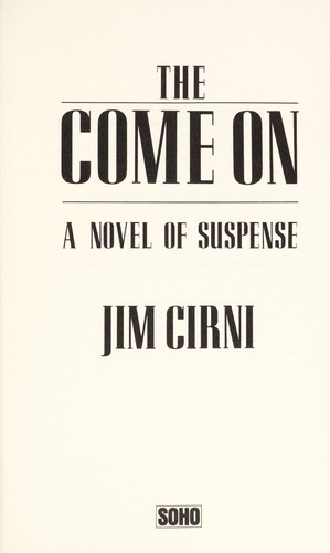 The come on : a novel of suspense by