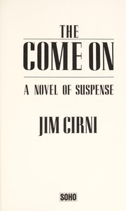 Cover of: The come on : a novel of suspense |