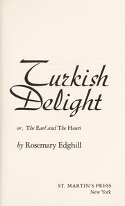 Cover of: Turkish delight, or, The earl and the houri | Rosemary Edghill