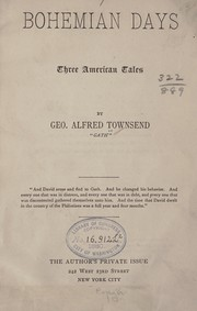 Cover of: Bohemian days; three American tales | George Alfred Townsend