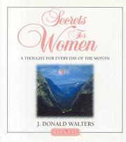 Cover of: Secrets for women | J. Donald Walters.