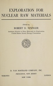 Cover of: Exploration for nuclear raw materials. | Robert D. Nininger