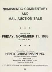 Cover of: Numismatic commentary and mail auction sale | Christensen, Henry, (Madison, NJ)