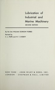 Cover of: Lubrication of industrial and marine machinery | William Gordon Forbes