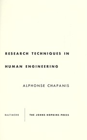 Research Techniques in Human Engineering by Alphonse Chapanis