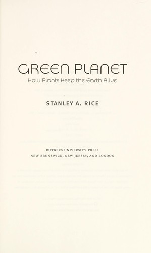 Green planet by Stanley A. Rice