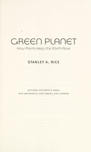 Cover of: Green planet | Stanley A. Rice