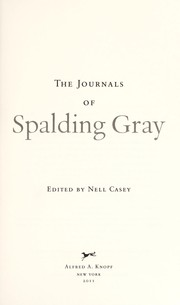 Cover of: The journals of Spalding Gray