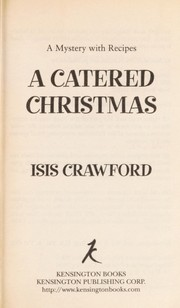 Cover of: A catered Christmas: a mystery with recipes