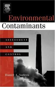 Cover of: Environmental contaminants | Daniel A. Vallero