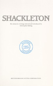 Cover of: Shackleton, his Antarctic writings