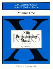 Cover of: XLIB Programming Manual, Rel. 5 (Definitive Guides to the X Window System) | Adrian Nye