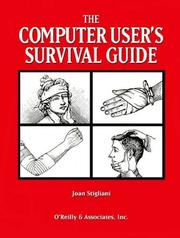 The Computer user's survival guide by Joan Stigliani