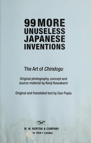 Cover of: 99 more unuseless Japanese inventions | Kenji Kawakami
