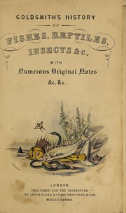 Cover of: Goldsmith's History of fishes, reptiles, insects &c