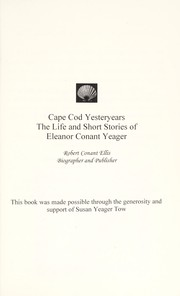 Cover of: Cape Cod yesteryears | Eleanor Conant Yeager