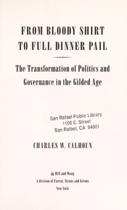 Cover of: From bloody shirt to full dinner pail | Calhoun, Charles W.