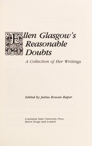 Cover of: Ellen Glasgow's reasonable doubts: a collection of her writings