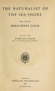 Cover of: The naturalist of the sea-shore | Edmund Gosse